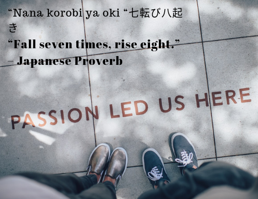 quote about resilience Japanese Proverb